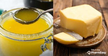 Ghee Vs Butter: Which Is The Healthier Option? - PharmEasy